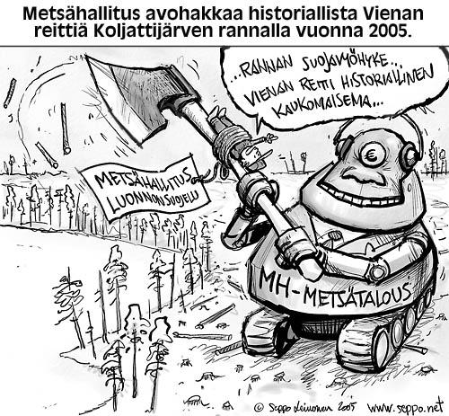 MetsŠhallitus avohakkaa historiallista Vienan reittiŠ